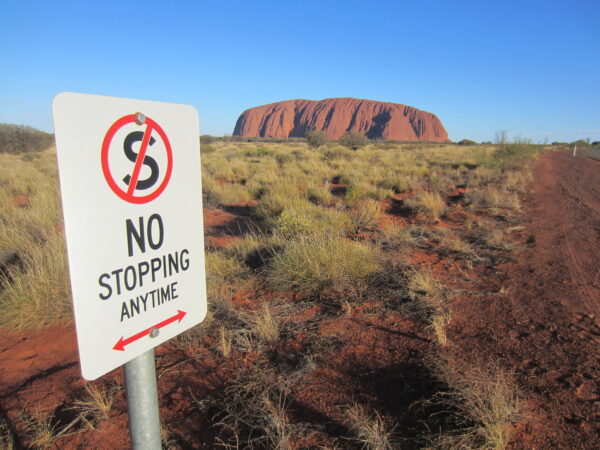 Australia Ayers Rock No Stopping Anytime